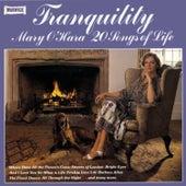 Tranquility by Mary O'Hara
