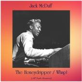 The Honeydripper / Whap! (All Tracks Remastered) van Jack McDuff