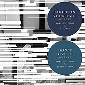Light On Your Face (Renewed) / Don't Give Up (Renewed) von Foreign Fields