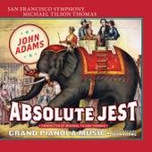 Adams: Absolute Jest & Grand Pianola Music von San Francisco Symphony