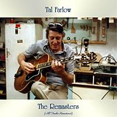 The Remasters (All Tracks Remastered) by Tal Farlow