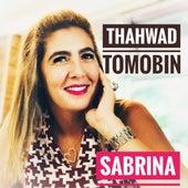 Thahwad Tomobin by Sabrina