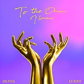 To the Ones I Loved by Olivia Lunny