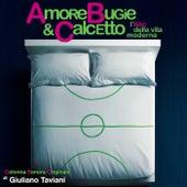 Amore bugie e calcetto (Colonna sonora originale) by Giuliano Taviani