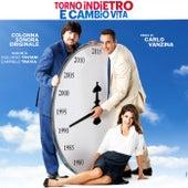 Torno indietro e cambio vita (Colonna sonora originale) by Giuliano Taviani