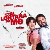 Stai lontana da me (Colonna sonora originale) by Giuliano Taviani