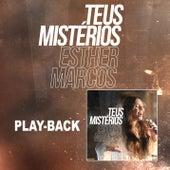 Teus Mistérios (Playback) by Esther Marcos