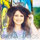 Canção da Esperança de Bruna Santos