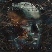 Mirror Neuron by Omega Diatribe