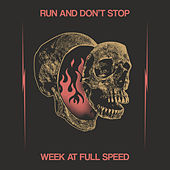 Run and Don't Stop – Week at Full Speed by Various Artists
