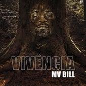 Vivência de MV Bill