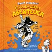 Rupert präsentiert: Ein echt wildes Abenteuer (Ungekürzt) von Jeff Kinney