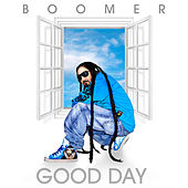 Good Day by Boomer