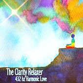 432 Hz Harmonic Love by The Clarity Relaxer