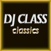 Classics by DJ Class