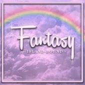 Fantasy de Island Bound