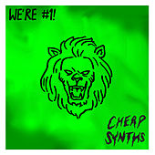 We're #1! by Cheap Synths