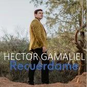 Recuérdame (feat. Tempus Quartet) de Hector Gamaliel
