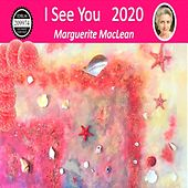 I See You 2020 von Marguerite MacLean