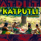 Katputli by Shetty Saa