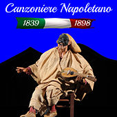 Canzoniere Napoletano 1839-1898 di Various Artists
