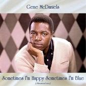 Sometimes I'm Happy Sometimes I'm Blue (Remastered 2020) de Gene McDaniels