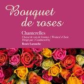 Bouquet de roses (En concert) von The Chanterelles