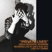 Private Lives (Live Acoustic Version) von Low Cut Connie