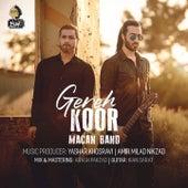 Gereh Koor by Macan Band