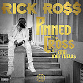 Pinned to the Cross von Rick Ross