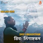 Shiv Lingashtkam de Kailash Kher