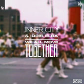 We All Move Together de Inner City