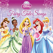 Disney Princess: Fairy Tale Songs by Various Artists