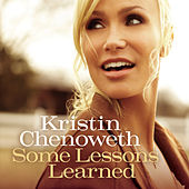 Some Lessons Learned by Kristin Chenoweth