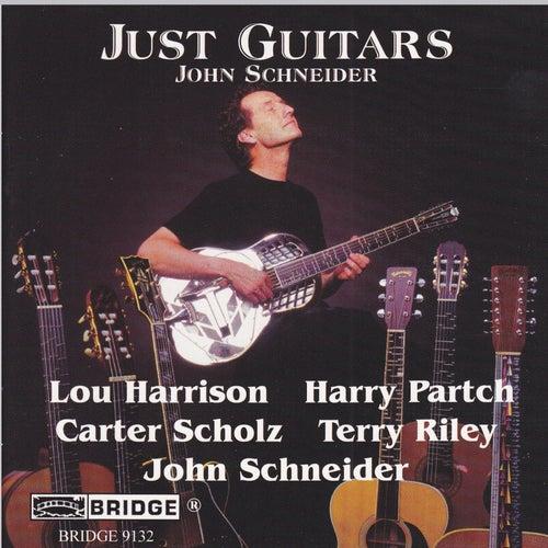 Just Guitars by John Schneider