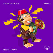Energy (Mell Hall Remix) by Stace Cadet