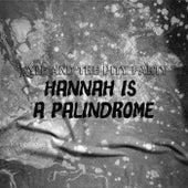 Hannah Is A Palindrome de KYLE