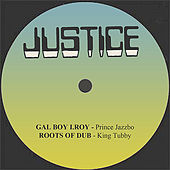 Gal Boy I.Roy / Roots Of Dub by Various Artists