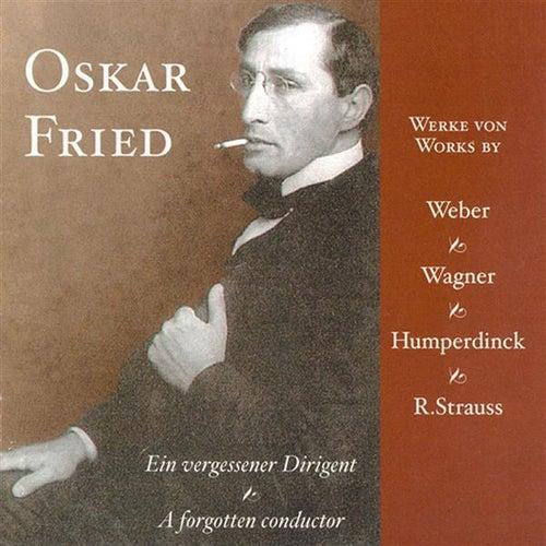Strauss, R.: Alpine Symphony (An) / Wagner, R.: A Faust Overture / Fried: Fantasie Uber Motive Aus Hansel Und Gretel by Oskar Fried