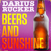 Beers And Sunshine by Darius Rucker