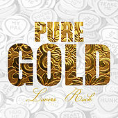Pure Gold - Lovers Rock Collection von Various Artists
