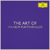 The Art of Wilhelm Furtwängler von Wilhelm Furtwängler