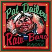 Raw Bars von Pat Dailey