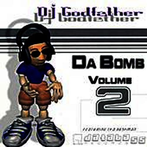 Da Bomb, Vol.2 by DJ Godfather