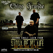 Story Of My Life / Do Or Die (L.A.) second single taken from The Story Of My Life by Chino Grande (Hip-Hop)