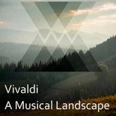 Vivaldi: A Musical Landscape de Antonio Vivaldi