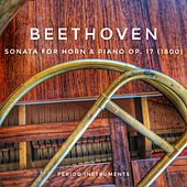 Beethoven: Sonata for Horn and Piano Op. 17 von Daniel Brandell