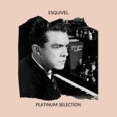 Platinum Selection by Esquivel