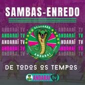 Sambas de Enredo de Todos Os Tempos de GRES Andaraí