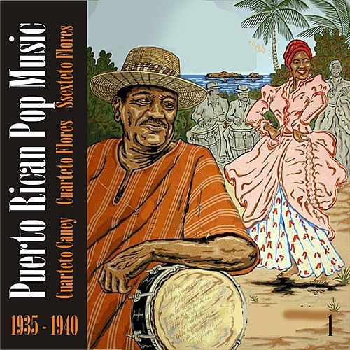 Puerto Rican Pop Music (1935 - 1940), Vol. 1 by Various Artists